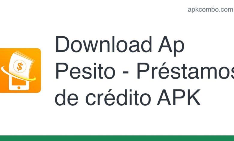 Download Ap Pesito - Préstamos de crédito APK for Android (Free)