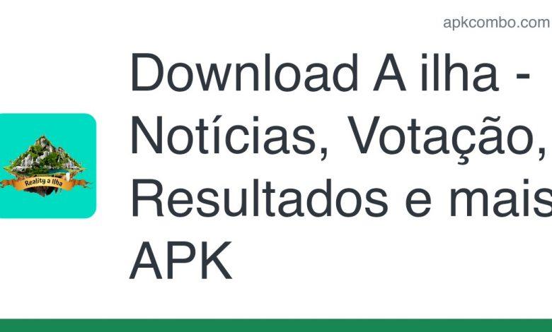 Download A ilha - Notícias, Votação, Resultados e mais APK