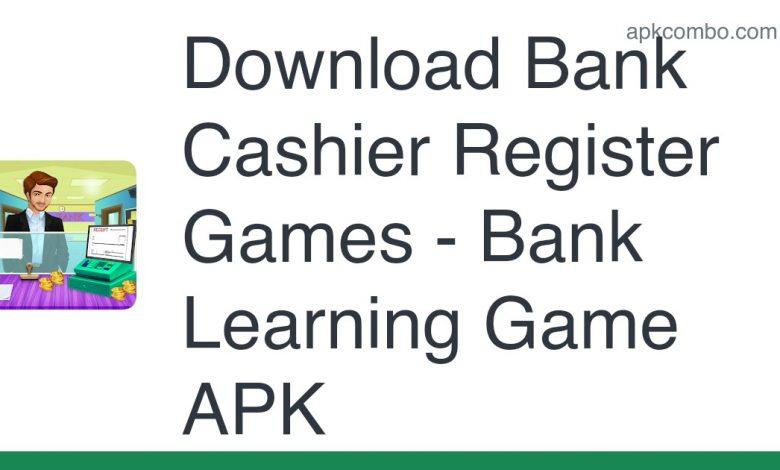Download Bank Cashier Register Games