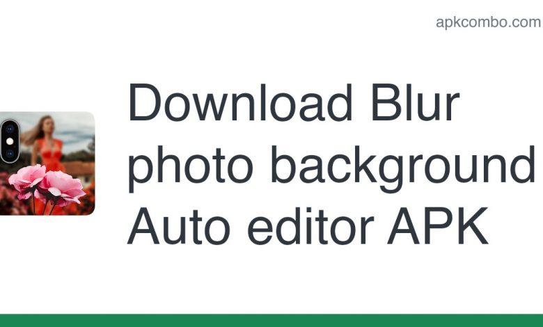 Download Blur photo background - Auto editor APK