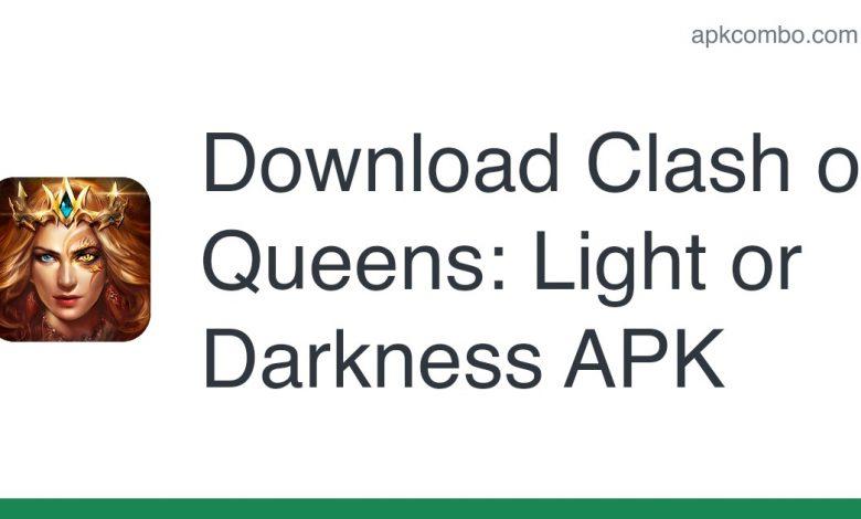 Download Clash of Queens: Light or Darkness APK
