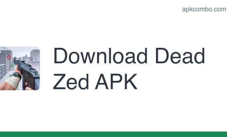 Download Dead Zed APK - Latest Version