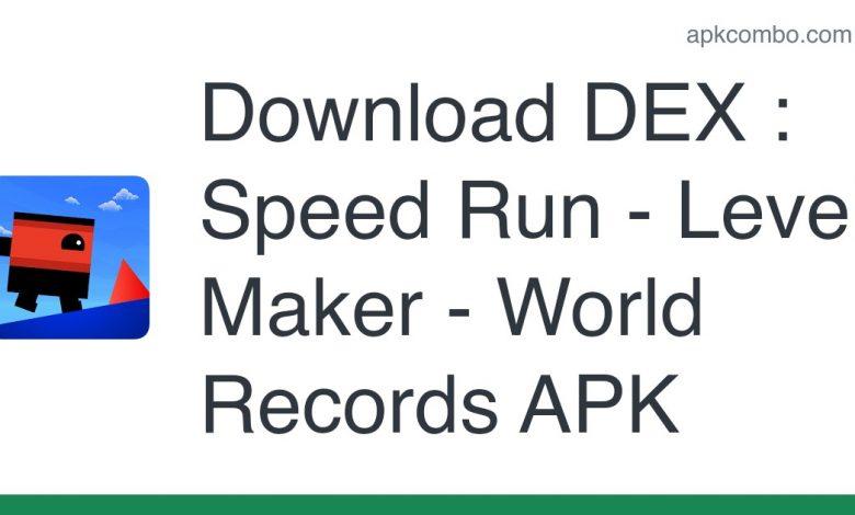 Download DEX : Speed Run - Level Maker