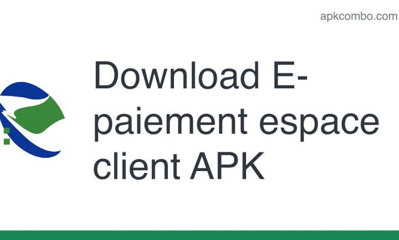 [apk_updated] E-paiement espace client