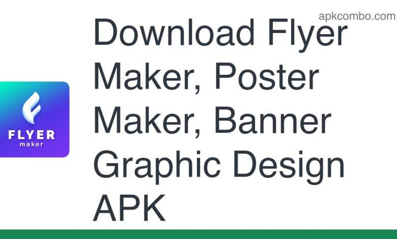 Download Flyer Maker, Poster Maker, Banner Graphic Design APK for Android (Free)