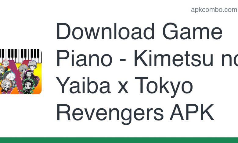 Download Game Piano - Kimetsu no Yaiba x Tokyo Revengers APK