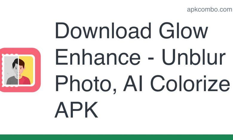 Download Glow Enhance - Unblur Photo, AI Colorize APK