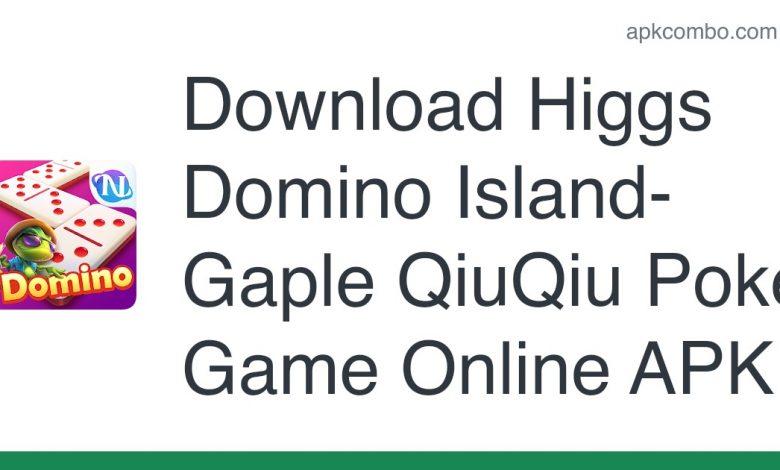 Download Higgs Domino Island-Gaple QiuQiu Poker Game Online APK