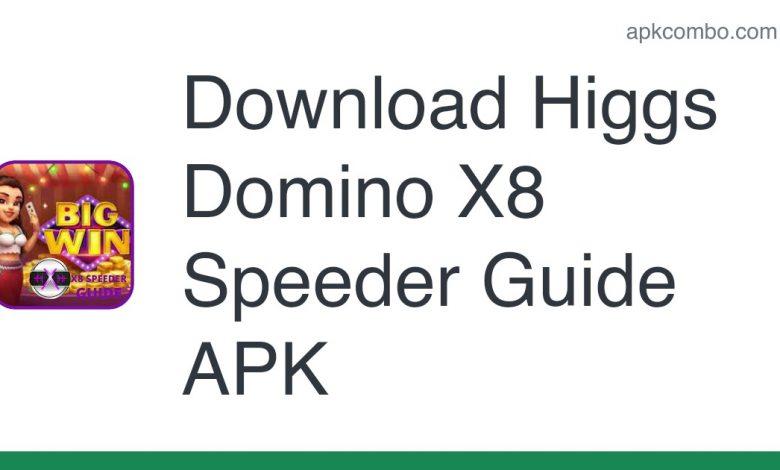 Download Higgs Domino X8 Speeder Guide APK