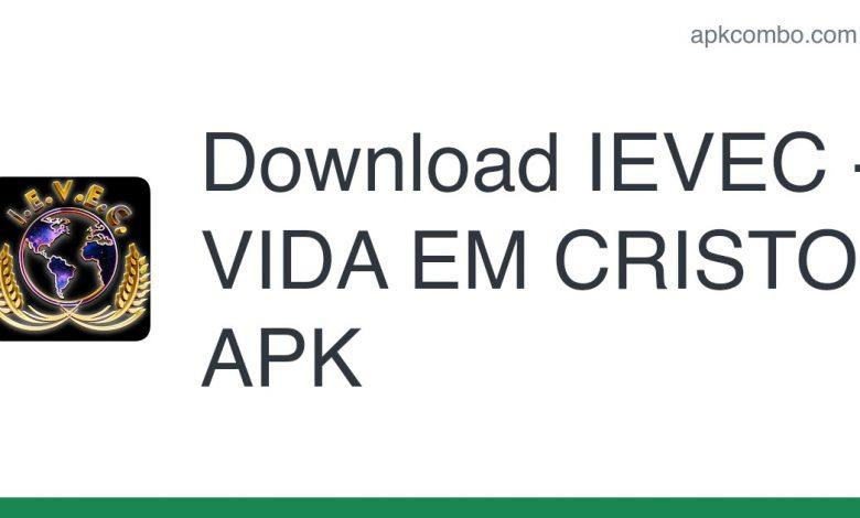 Download IEVEC - VIDA EM CRISTO APK