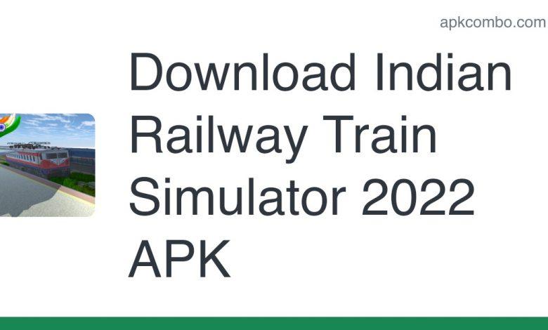 Download Indian Railway Train Simulator 2022 APK