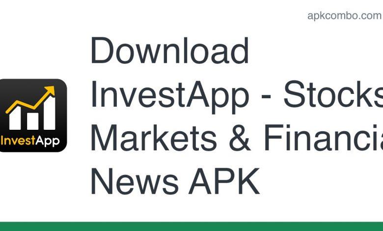 Download InvestApp - Stocks, Markets & Financial News APK