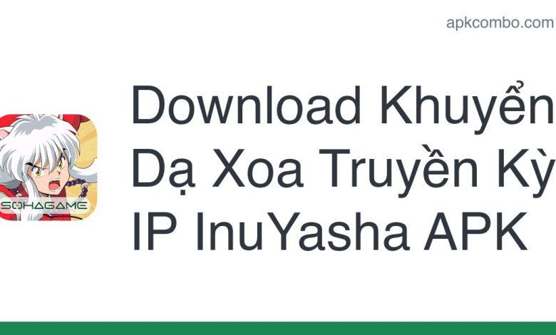 Download Khuyển Dạ Xoa Truyền Kỳ - IP InuYasha APK