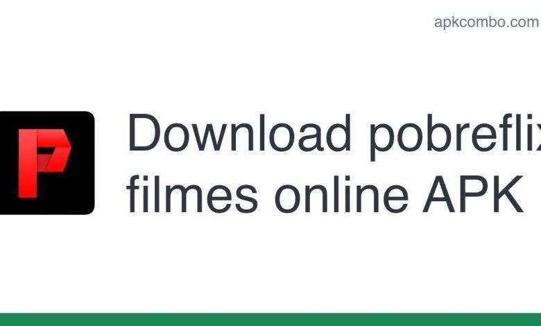 Download pobreflix filmes online APK