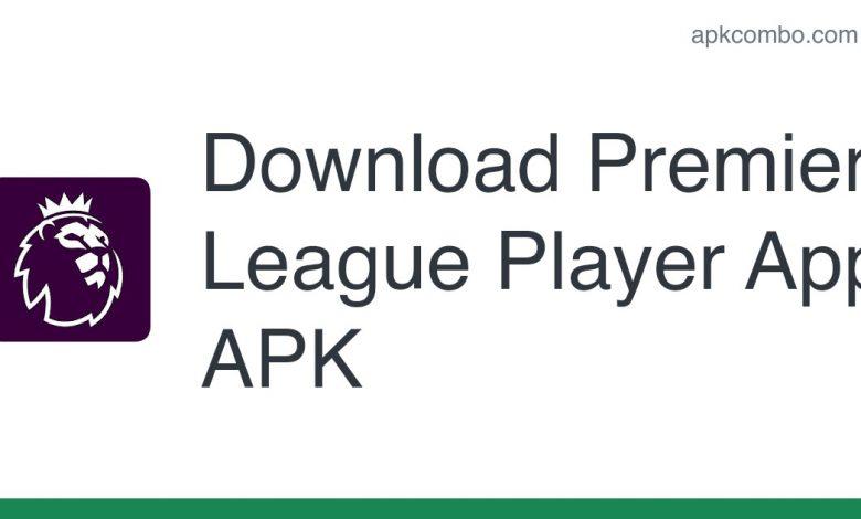 Download Premier League Player App APK