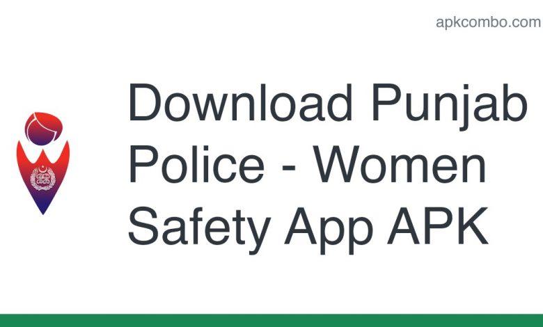 Download Punjab Police - Women Safety App APK