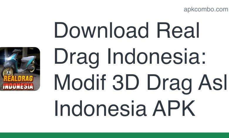 Download Real Drag Indonesia: Modif 3D Drag Asli Indonesia APK