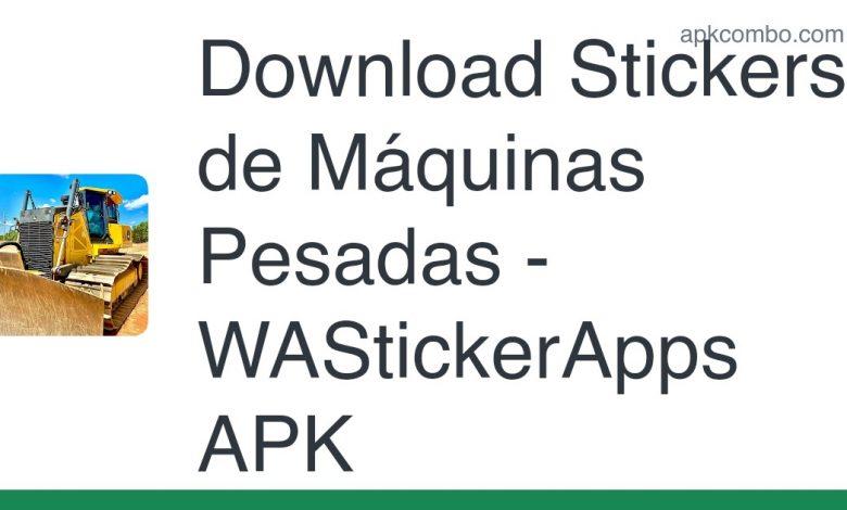 [Released] Stickers de Máquinas Pesadas - WAStickerApps