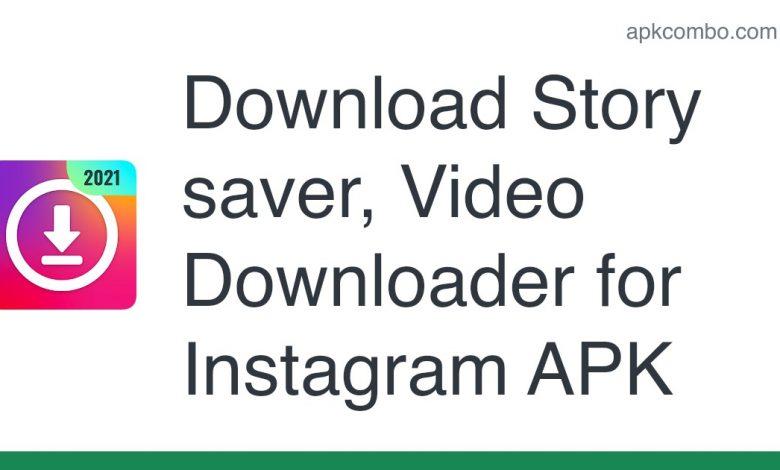 Download Story saver, Video Downloader for Instagram APK