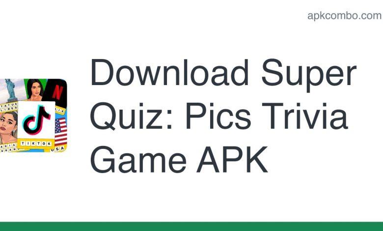 Download Super Quiz: Pics Trivia Game APK