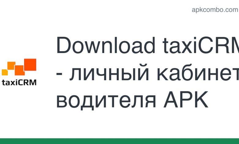 Download taxiCRM - личный кабинет водителя APK