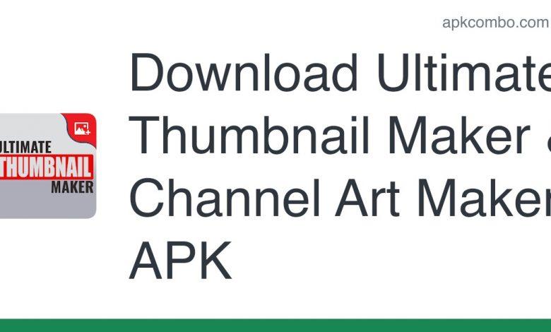Download Ultimate Thumbnail Maker & Channel Art Maker APK