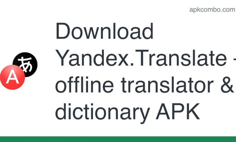 Download Yandex.Translate – offline translator & dictionary APK