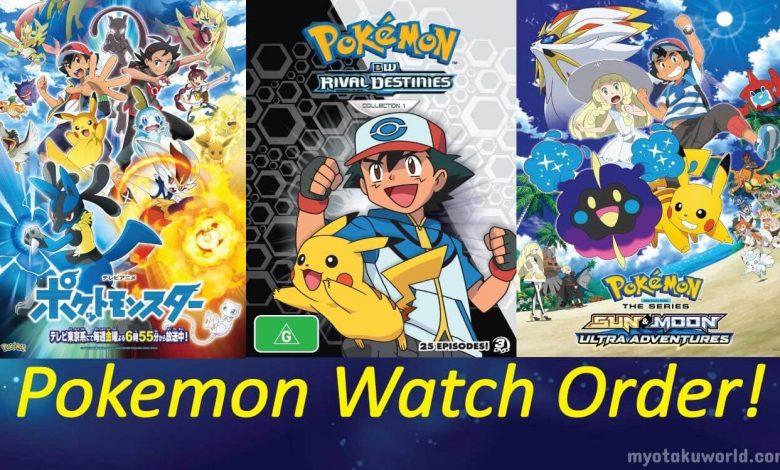 Pokemon Watch Order Guide - My Otaku World