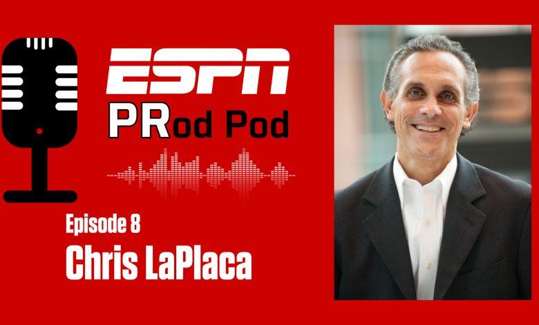 "The ESPN ""PRod Pod"": Episode 8, Chris LaPlaca"