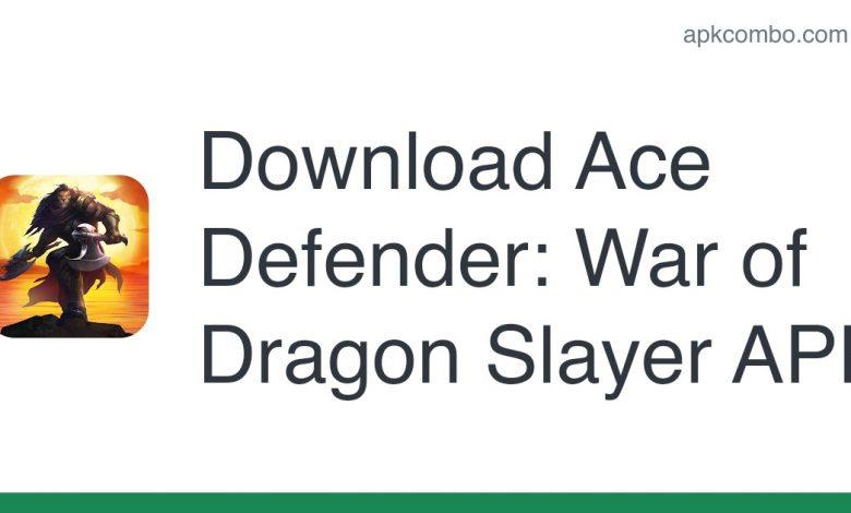 [apk_updated] Ace Defender: War of Dragon Slayer