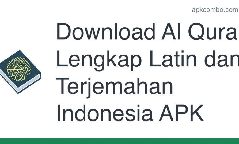 Download Al Quran Lengkap Latin dan Terjemahan Indonesia APK