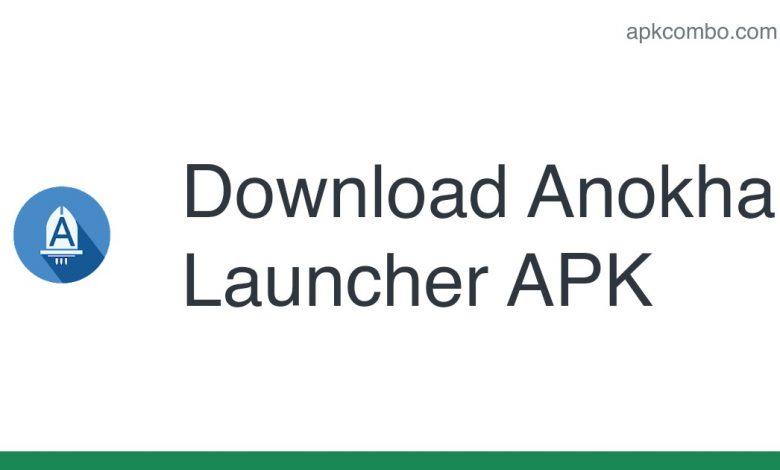 Download Anokha Launcher APK - Latest Version