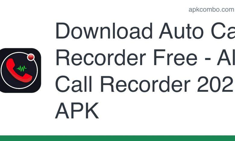 Download Auto Call Recorder Free - All Call Recorder 2021 APK