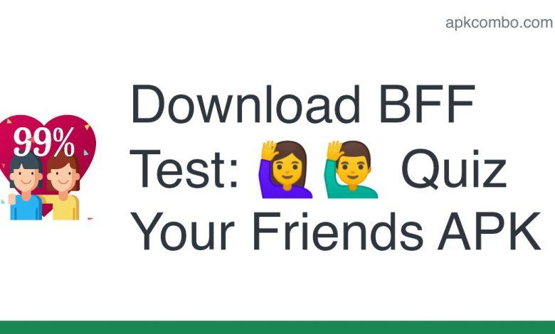 Download BFF Test: 🙋🙋♂️ Quiz Your Friends APK