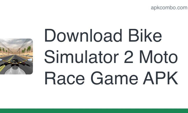 Download Bike Simulator 2 Moto Race Game APK