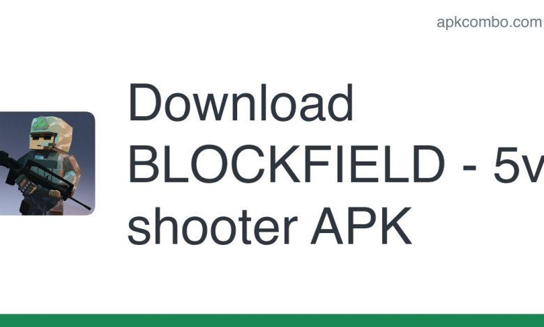 Download BLOCKFIELD - 5v5 shooter APK