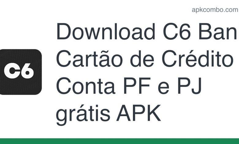Download C6 Bank: Cartão de Crédito & Conta PF e PJ grátis APK