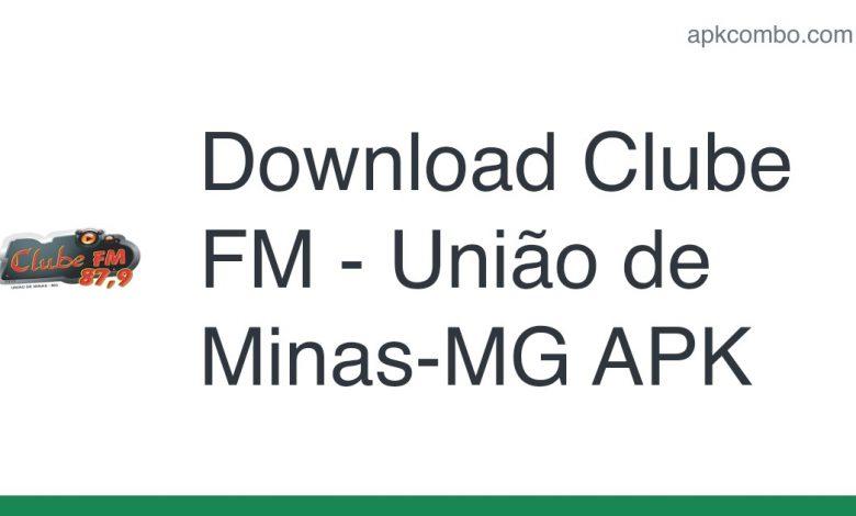 Download Clube FM - União de Minas-MG APK