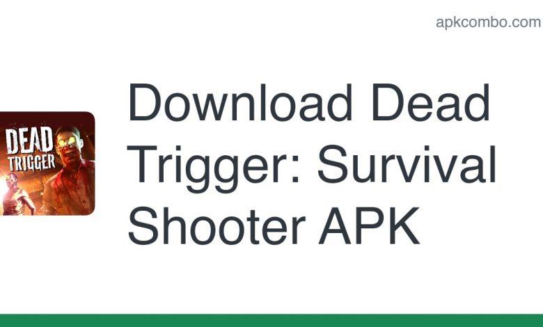 Download Dead Trigger: Survival Shooter APK