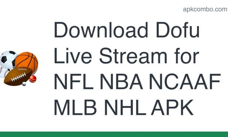 Download Dofu Live Stream for NFL NBA NCAAF MLB NHL APK