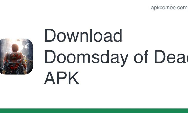 Download Doomsday of Dead APK