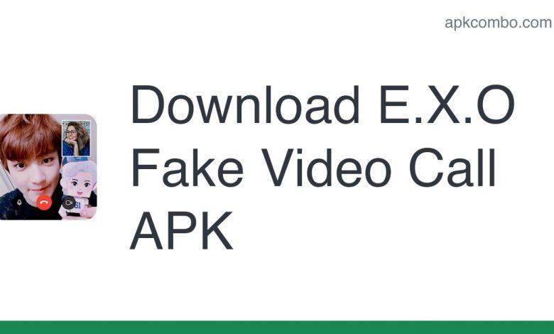 Download E.X.O Fake Video Call APK