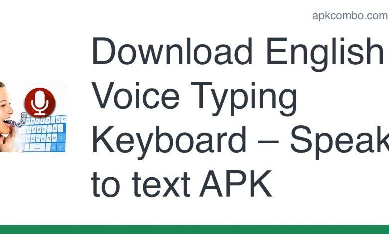 Download English Voice Typing Keyboard – Speak to text APK