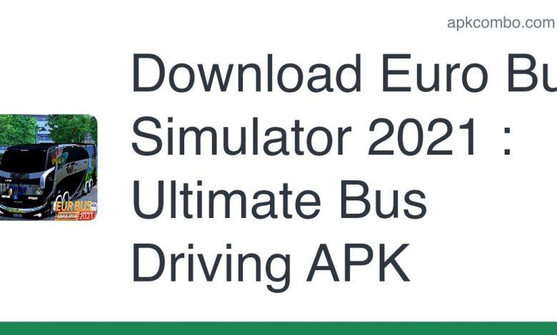 Download Euro Bus Simulator 2021 : Ultimate Bus Driving APK