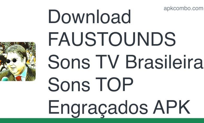 Download FAUSTOUNDS Sons TV Brasileira Sons TOP Engraçados APK