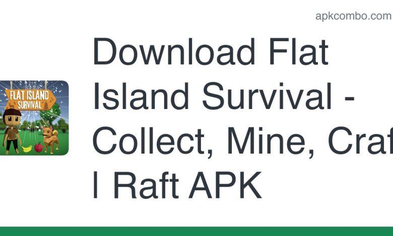 Download Flat Island Survival - Collect, Mine, Craft | Raft APK