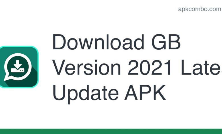 Download GB Version 2021 Latest Update APK