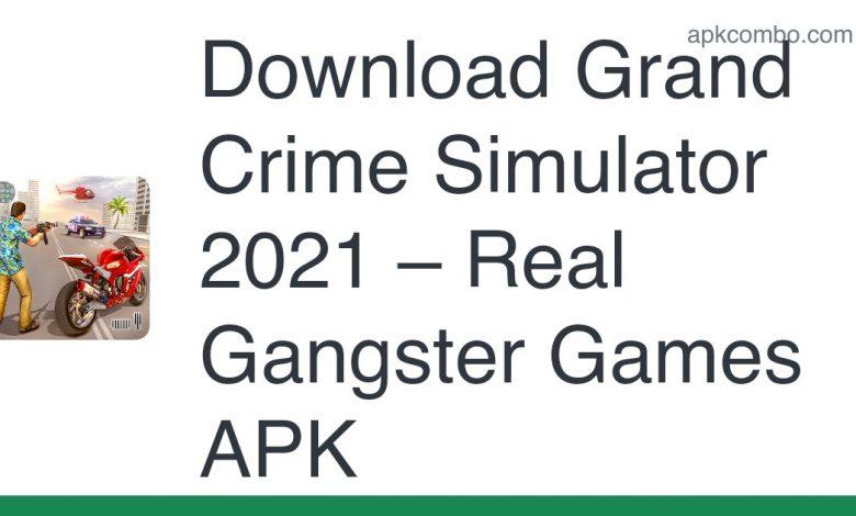 Download Grand Crime Simulator 2021 – Real Gangster Games APK