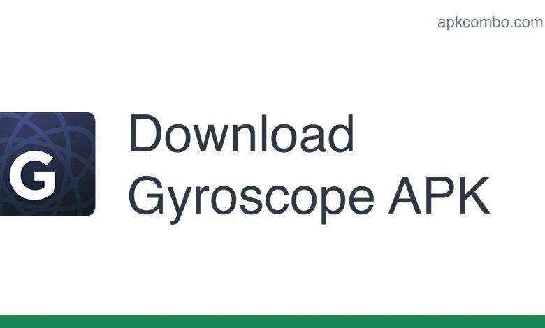 Download Gyroscope APK - Latest Version