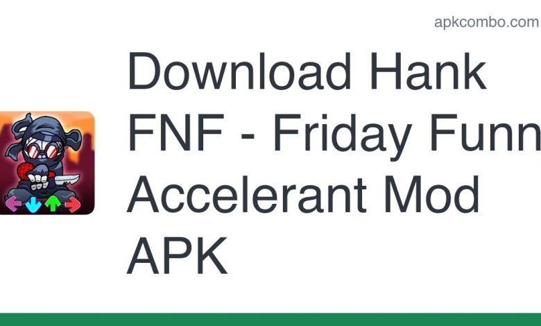 Download Hank FNF - Friday Funny Accelerant Mod APK